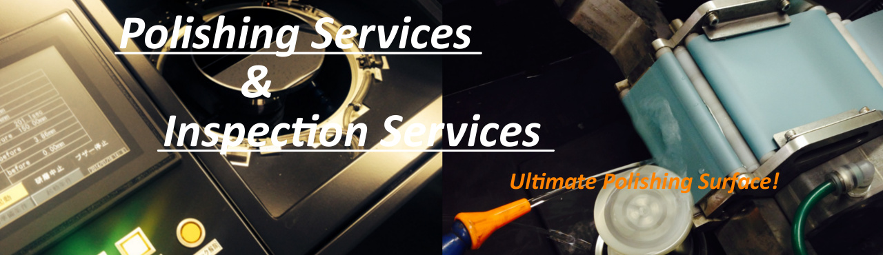 Polishing Services & Inspection Services2